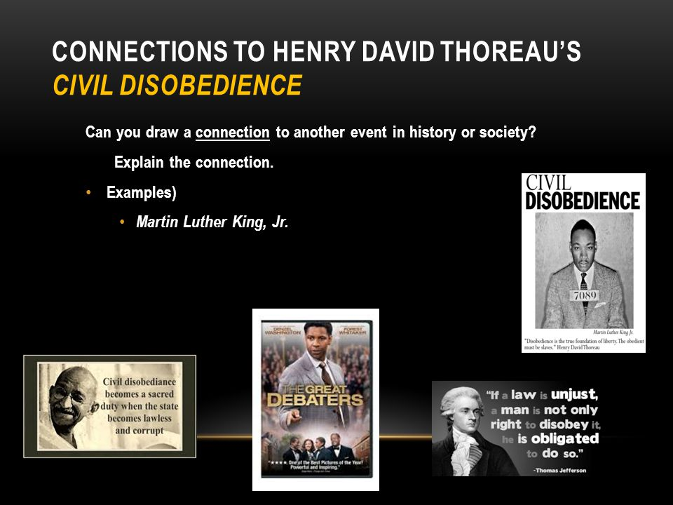 HENRY DAVID THOREAU'S FROM CIVIL DISOBEDIENCE (PG. 388-389) Assignment Read from Civil Disobedience How is this excerpt a reflection of transcendental