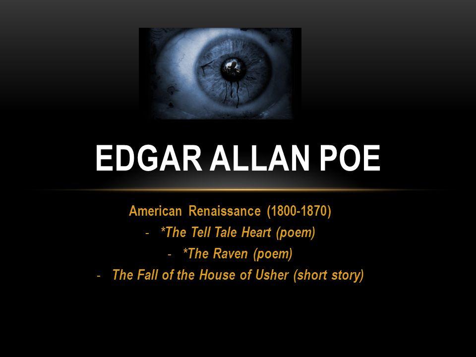 FAMOUS DARK ROMANTICS: Nathaniel Hawthorne Herman Melville Edgar Allan Poe