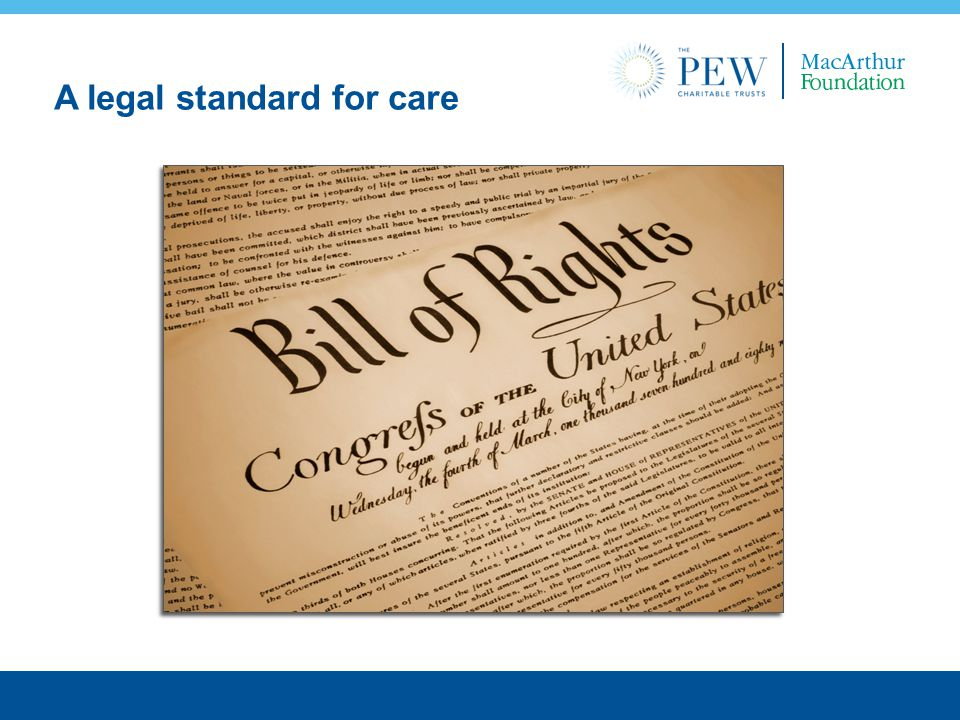 A legal standard for care
