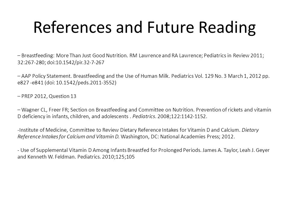 References and Future Reading – Breastfeeding: More Than Just Good Nutrition.