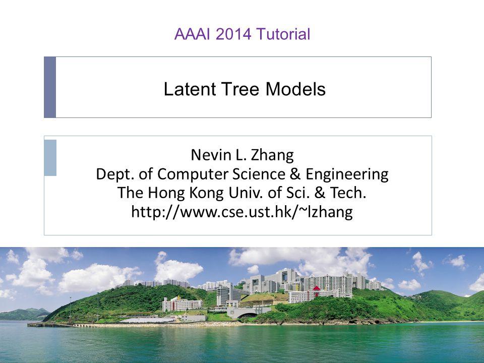 AAAI 2014 Tutorial Nevin L.