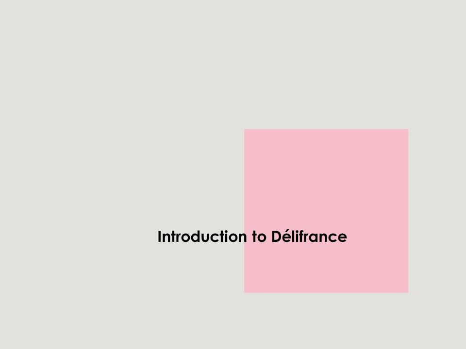 Introduction to Délifrance