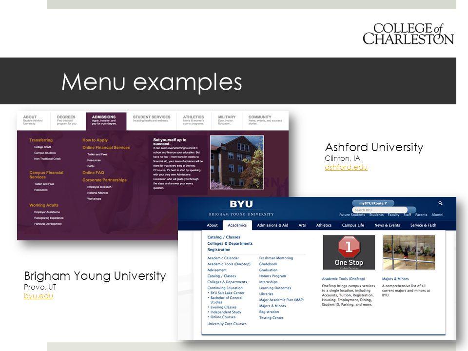 Menu examples Ashford University Clinton, IA ashford.edu Brigham Young University Provo, UT byu.edu