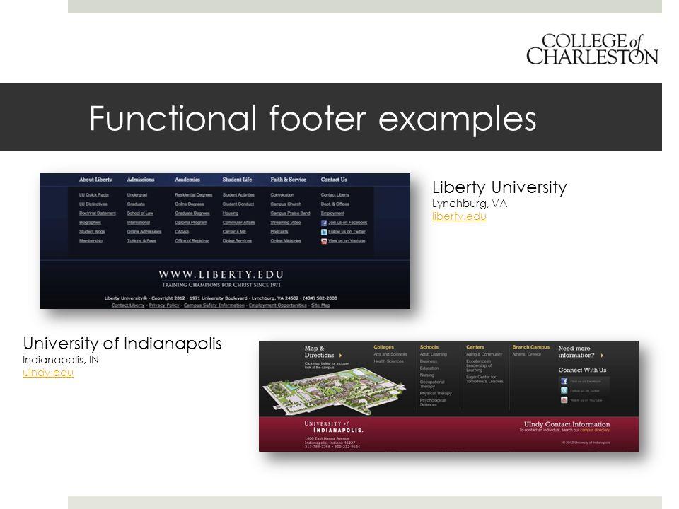 Functional footer examples University of Indianapolis Indianapolis, IN uindy.edu Liberty University Lynchburg, VA liberty.edu