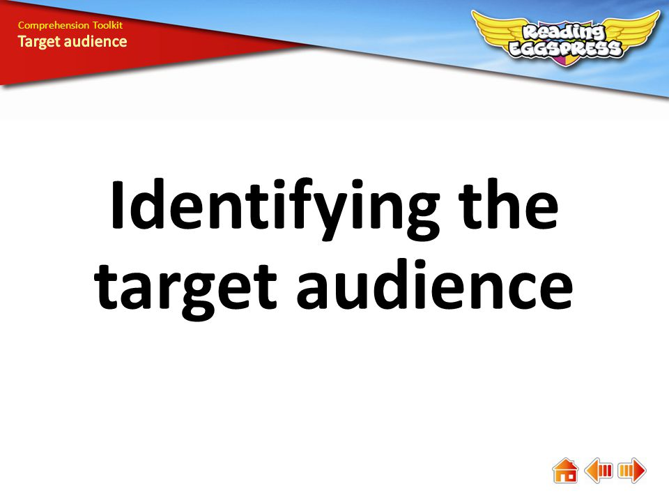 Identifying the target audience Comprehension Toolkit