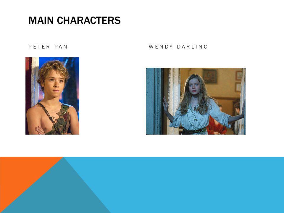 MAIN CHARACTERS PETER PANWENDY DARLING