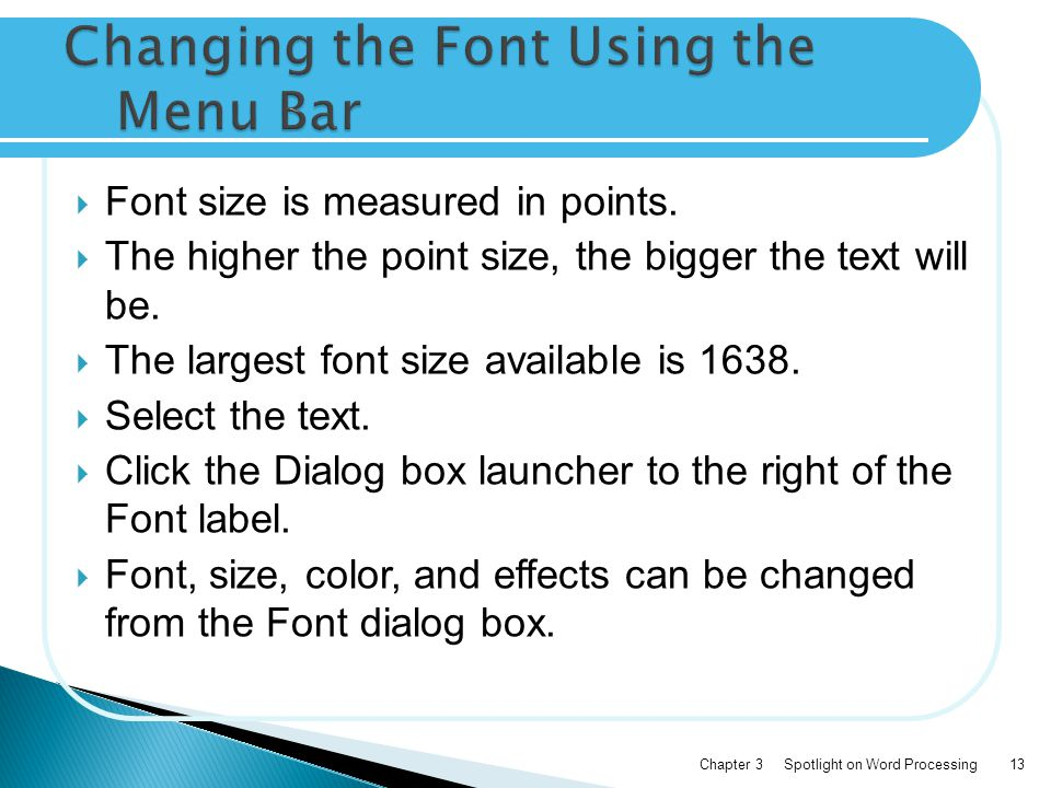  Font size is measured in points.  The higher the point size, the bigger the text will be.