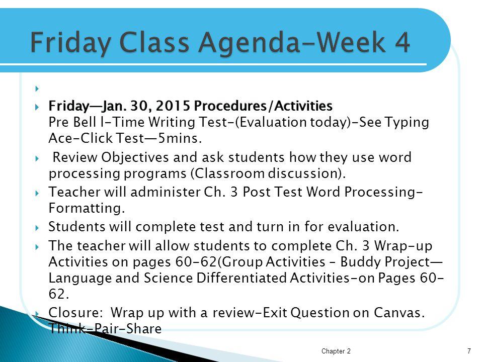   Friday—Jan. 30, 2015 Procedures/Activities  Friday—Jan.