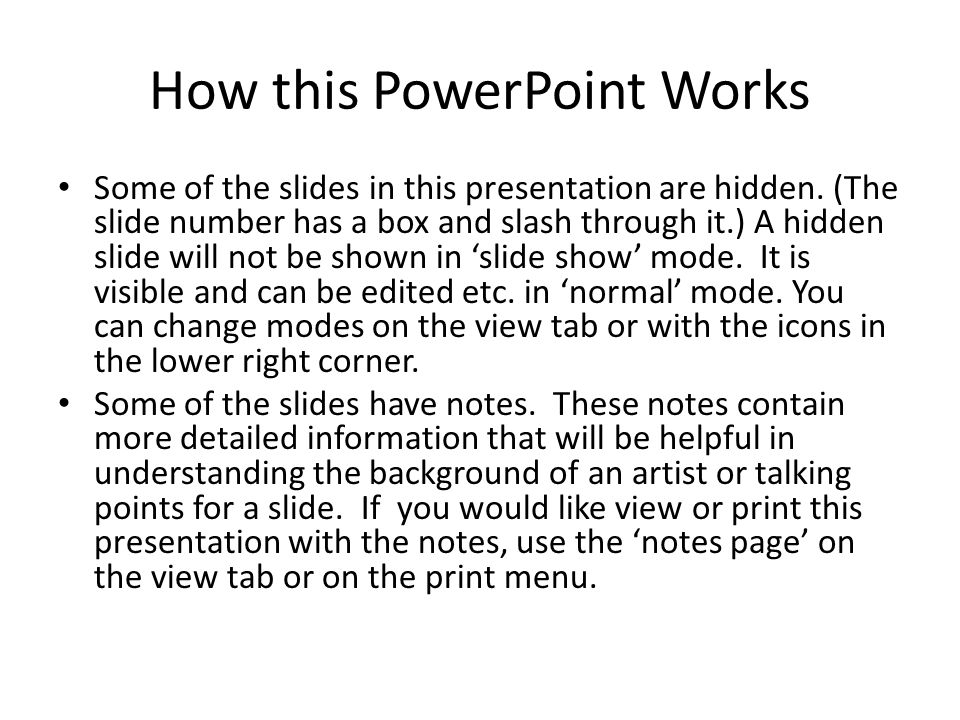 How this PowerPoint Works Some of the slides in this presentation are hidden.