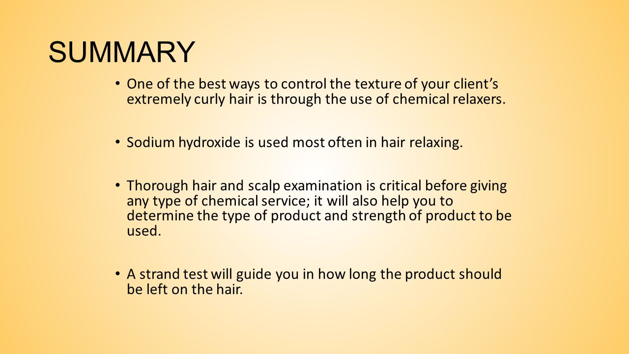 SAFETY PRECAUTIONS Do not attempt to remove more than 80 percent of the natural curl. Thoroughly rinse chemical relaxer from the hair. Use a normalizi