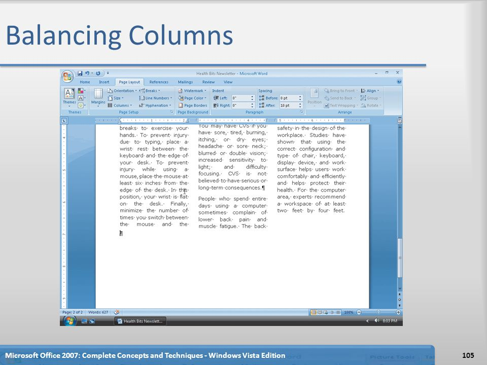 Balancing Columns Microsoft Office 2007: Complete Concepts and Techniques - Windows Vista Edition105