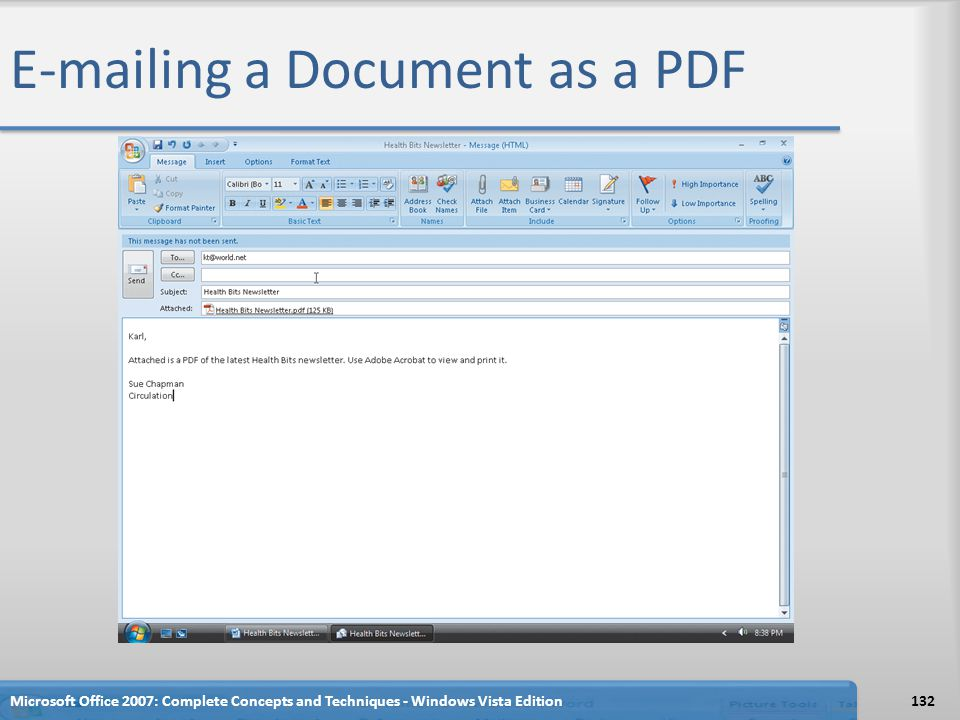 E-mailing a Document as a PDF Microsoft Office 2007: Complete Concepts and Techniques - Windows Vista Edition132