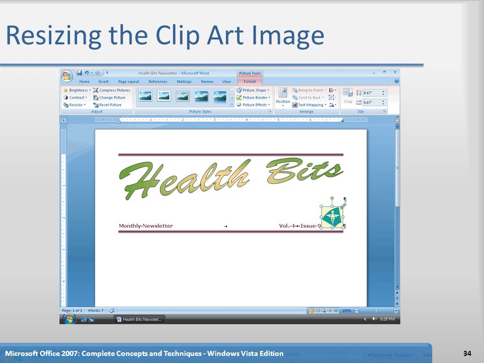 Resizing the Clip Art Image Microsoft Office 2007: Complete Concepts and Techniques - Windows Vista Edition34