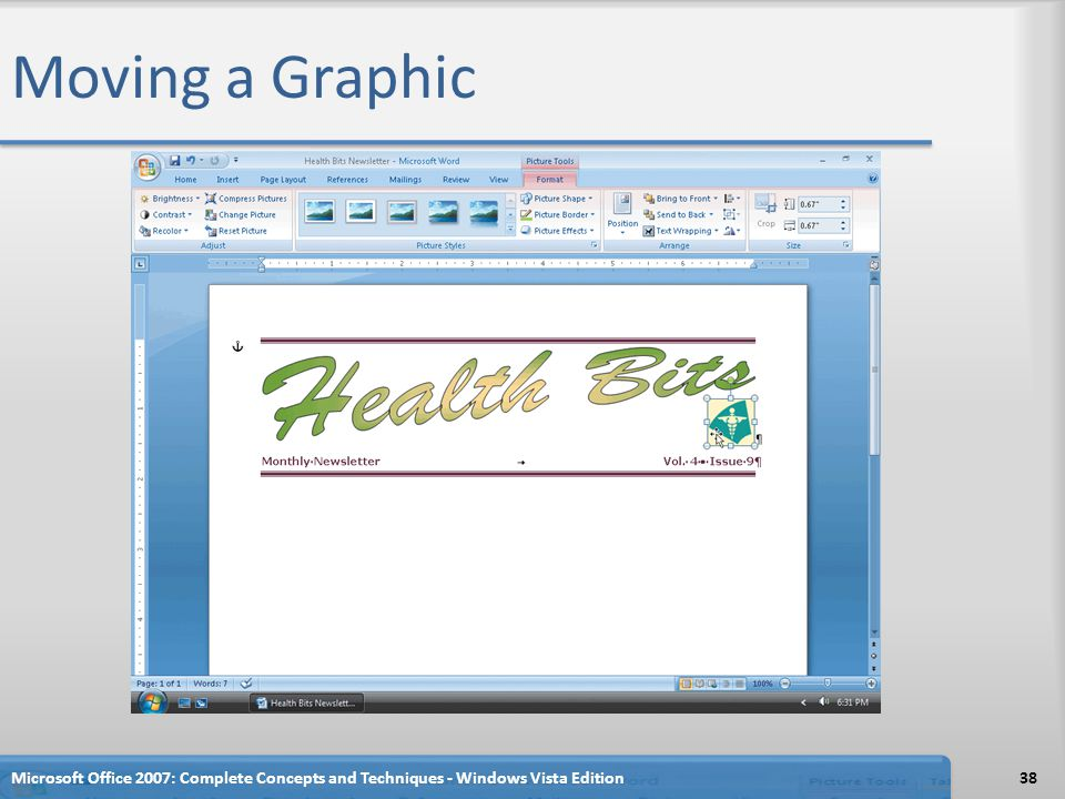 Moving a Graphic Microsoft Office 2007: Complete Concepts and Techniques - Windows Vista Edition38