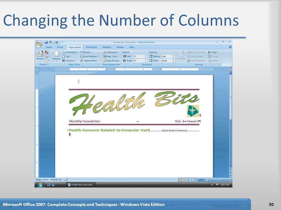 Changing the Number of Columns Microsoft Office 2007: Complete Concepts and Techniques - Windows Vista Edition50