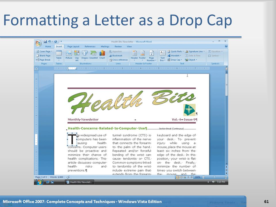 Formatting a Letter as a Drop Cap Microsoft Office 2007: Complete Concepts and Techniques - Windows Vista Edition61