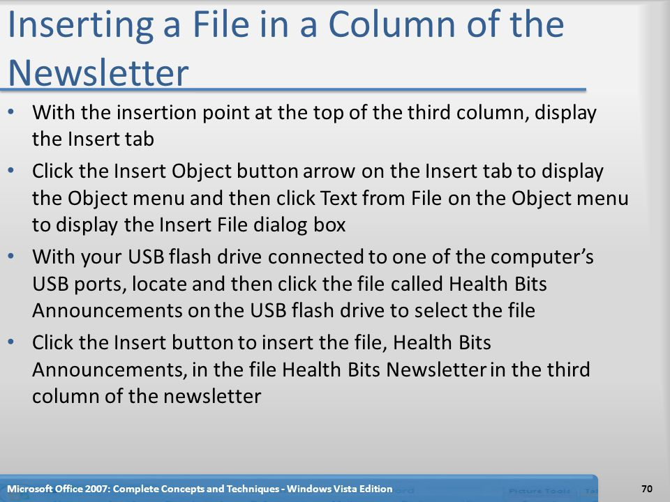 Inserting a File in a Column of the Newsletter With the insertion point at the top of the third column, display the Insert tab Click the Insert Object