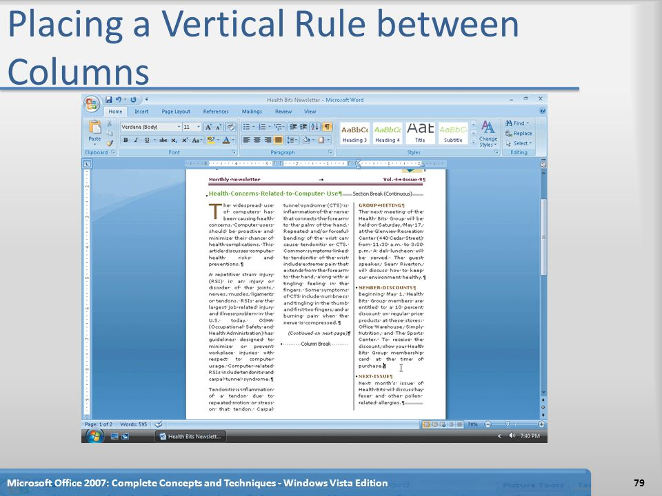 Placing a Vertical Rule between Columns Microsoft Office 2007: Complete Concepts and Techniques - Windows Vista Edition79
