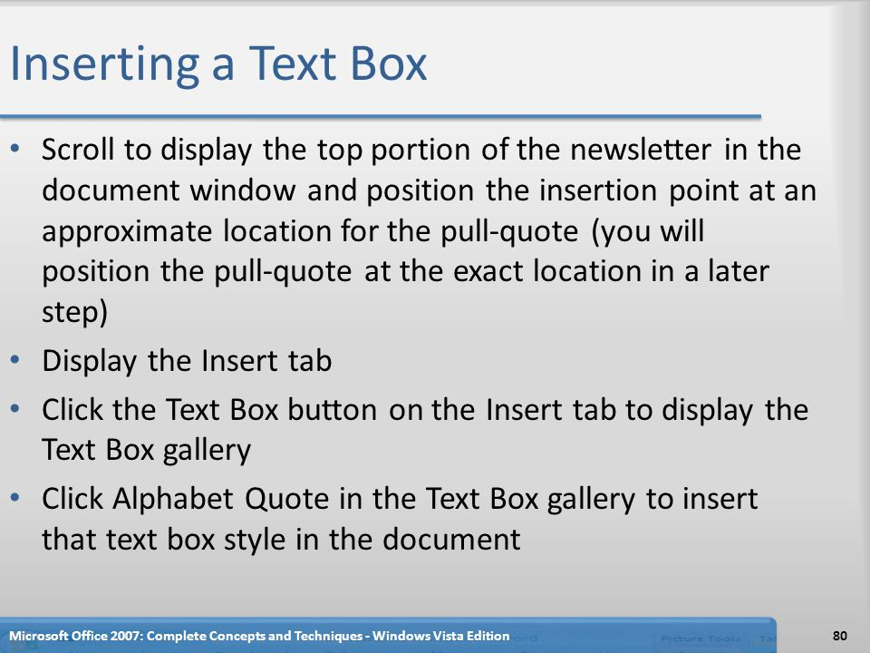 Inserting a Text Box Scroll to display the top portion of the newsletter in the document window and position the insertion point at an approximate loc
