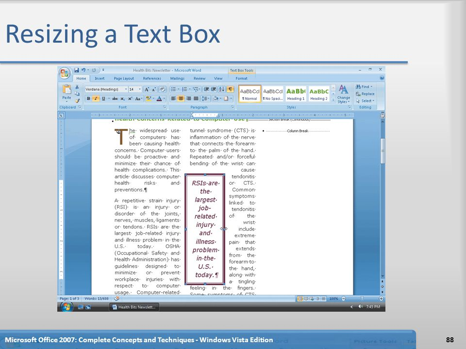 Resizing a Text Box Microsoft Office 2007: Complete Concepts and Techniques - Windows Vista Edition88