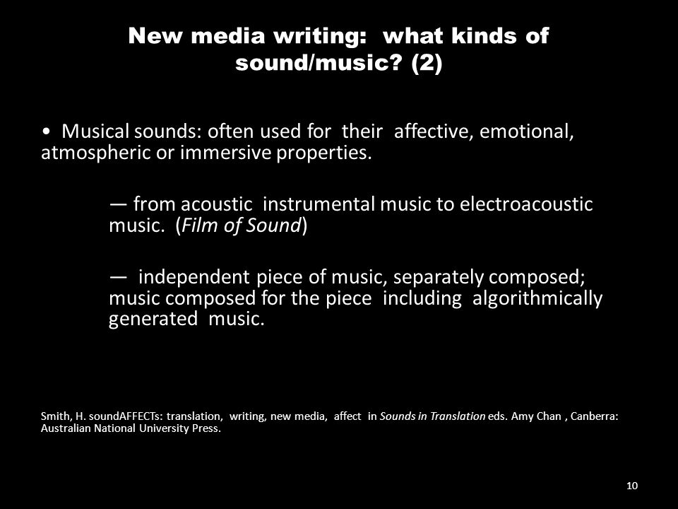 New media writing: what kinds of sound/music.
