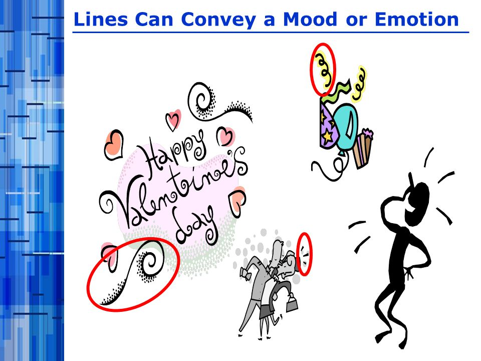 Lines Can Convey a Mood or Emotion