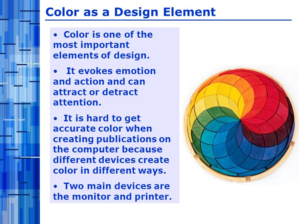 Color is one of the most important elements of design.