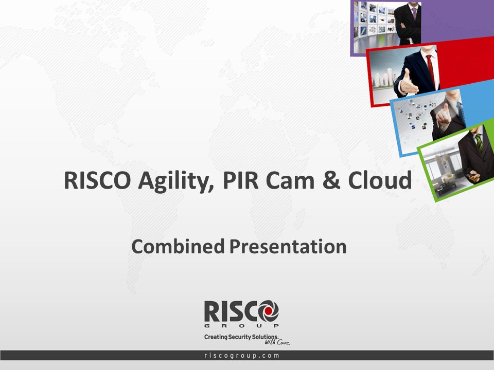 1 RISCO Agility, PIR Cam & Cloud Combined Presentation
