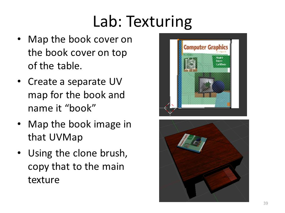 Lab: Texturing Map the book cover on the book cover on top of the table.