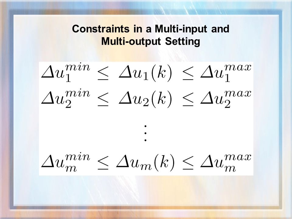 Constraints in a Multi-input and Multi-output Setting