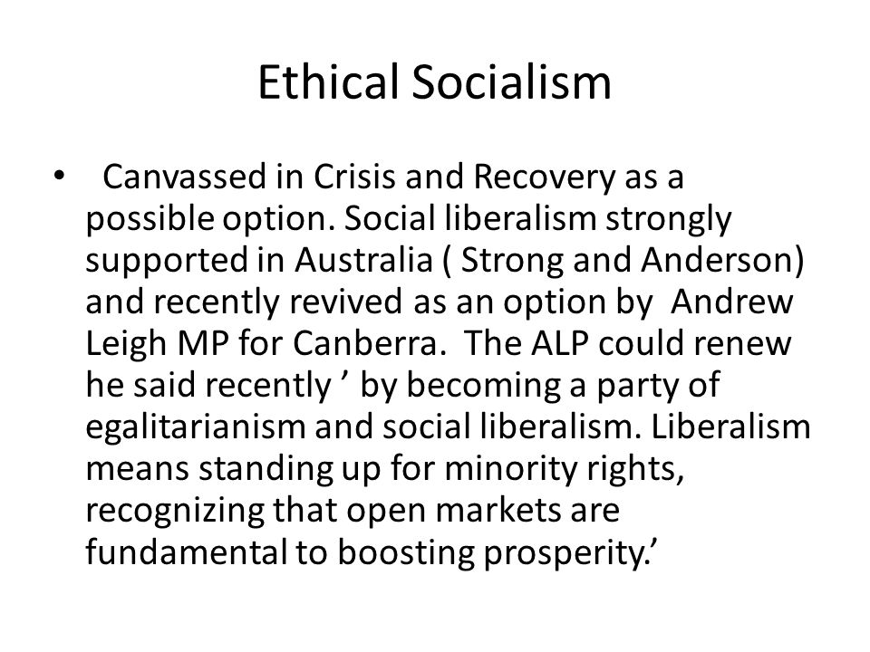 Ethical Socialism Canvassed in Crisis and Recovery as a possible option.