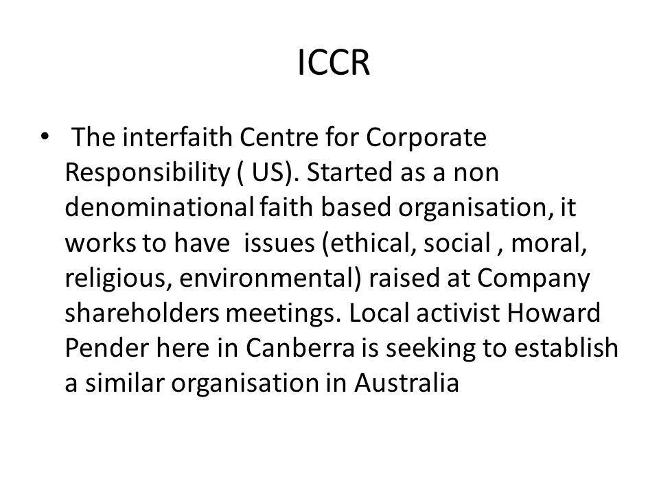 ICCR The interfaith Centre for Corporate Responsibility ( US).