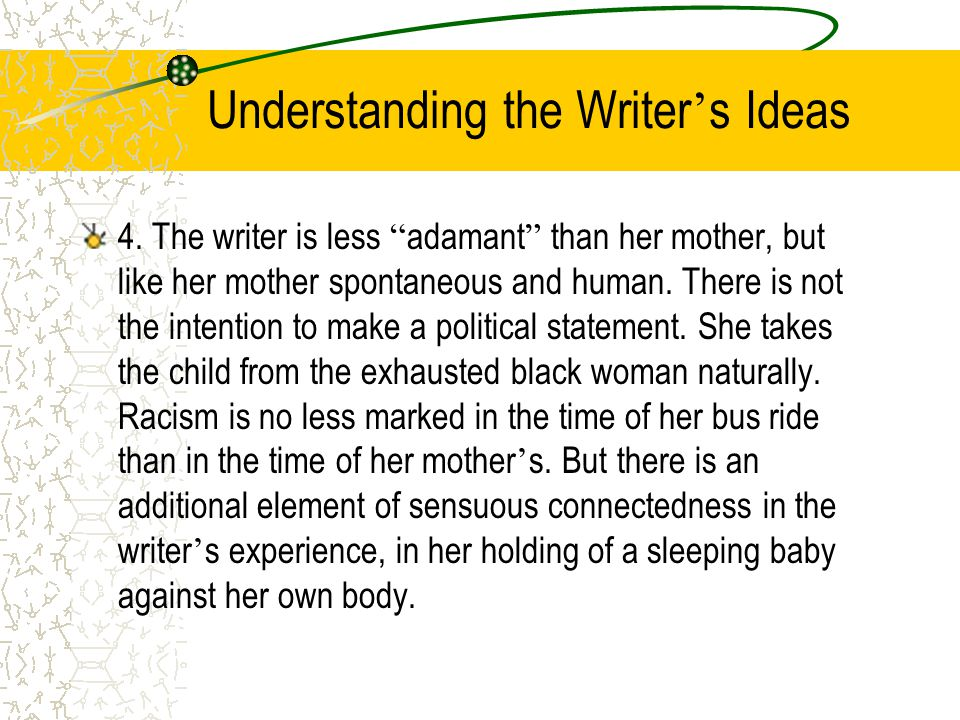 Understanding the Writer ' s Ideas 3. That the family is Jewish, and that the behavior of another Jewish boy in hitting a Negro impressed her brother