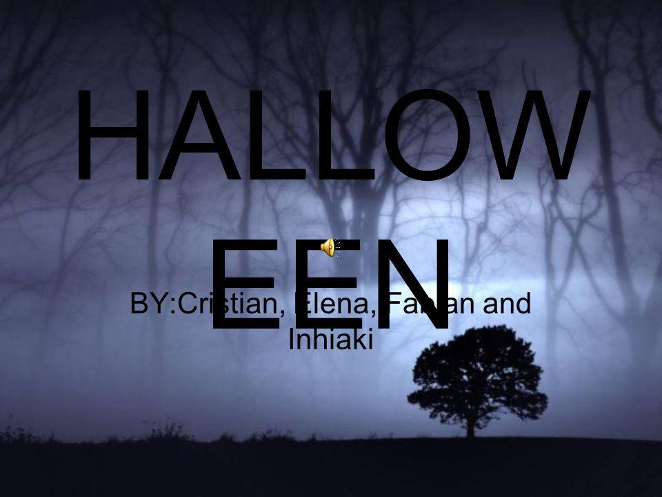 HALLOW EEN BY:Cristian, Elena, Fabian and Inhiaki
