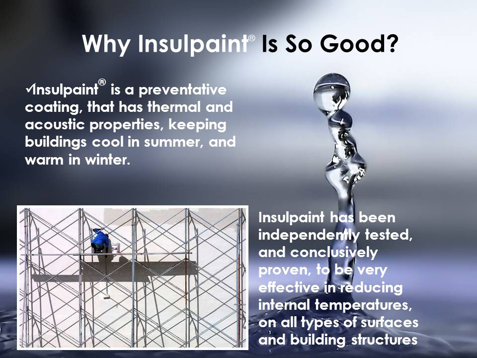 Why Insulpaint ® Is So Good.