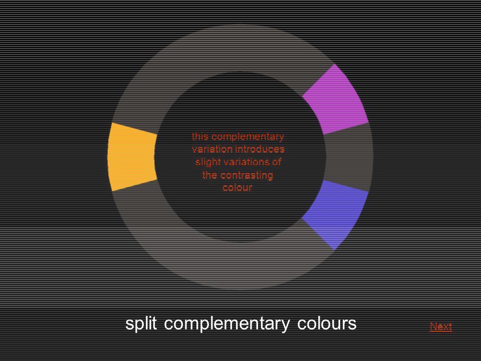 split complementary colours this complementary variation introduces slight variations of the contrasting colour Next