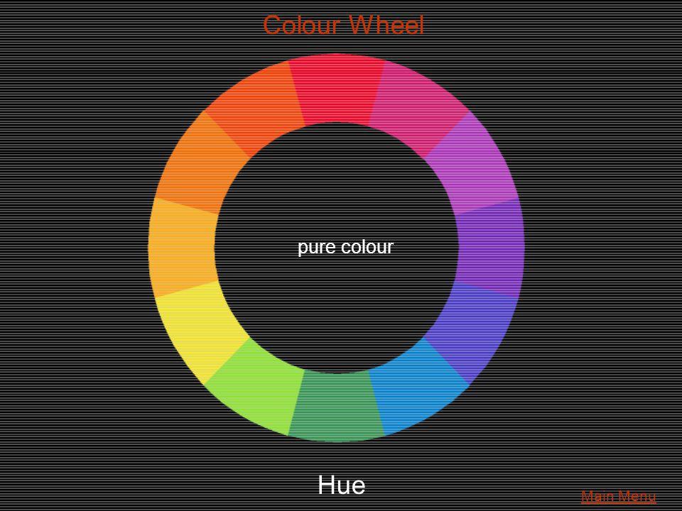 Colour Wheel Hue pure colour Main Menu