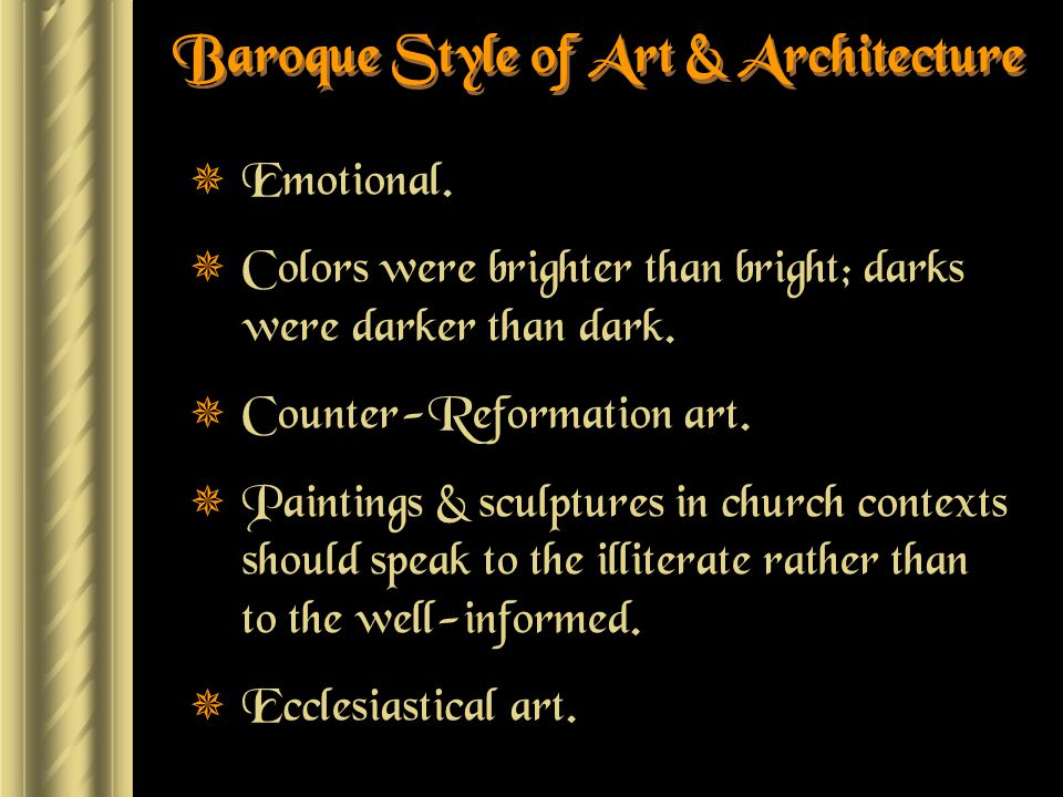 Baroque Style of Art & Architecture  Emotional.