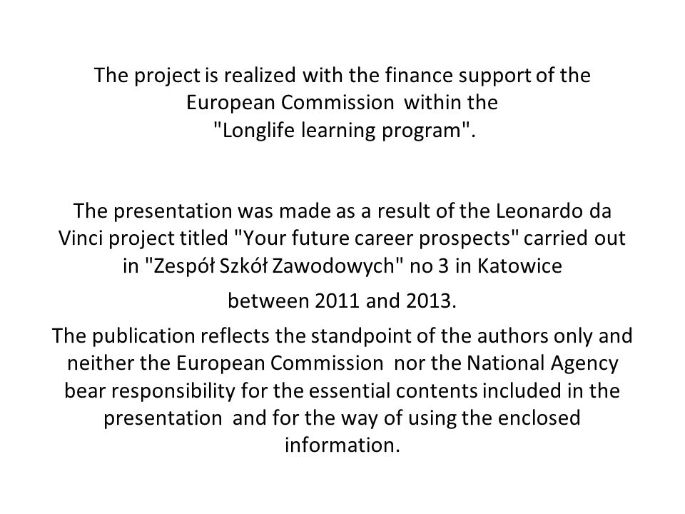 The project is realized with the finance support of the European Commission within the