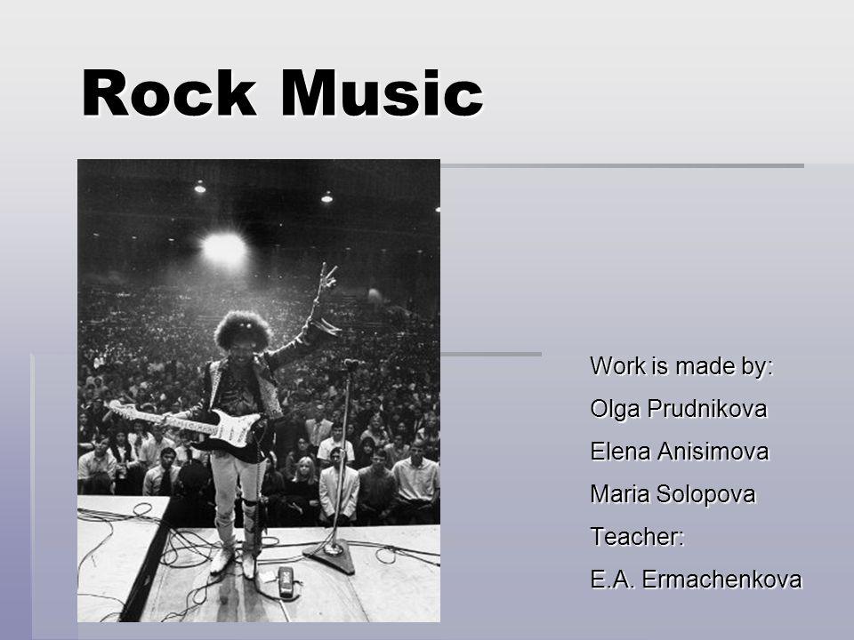 Contents  Rock music s origins  Development of Rock music  Modern Rock music