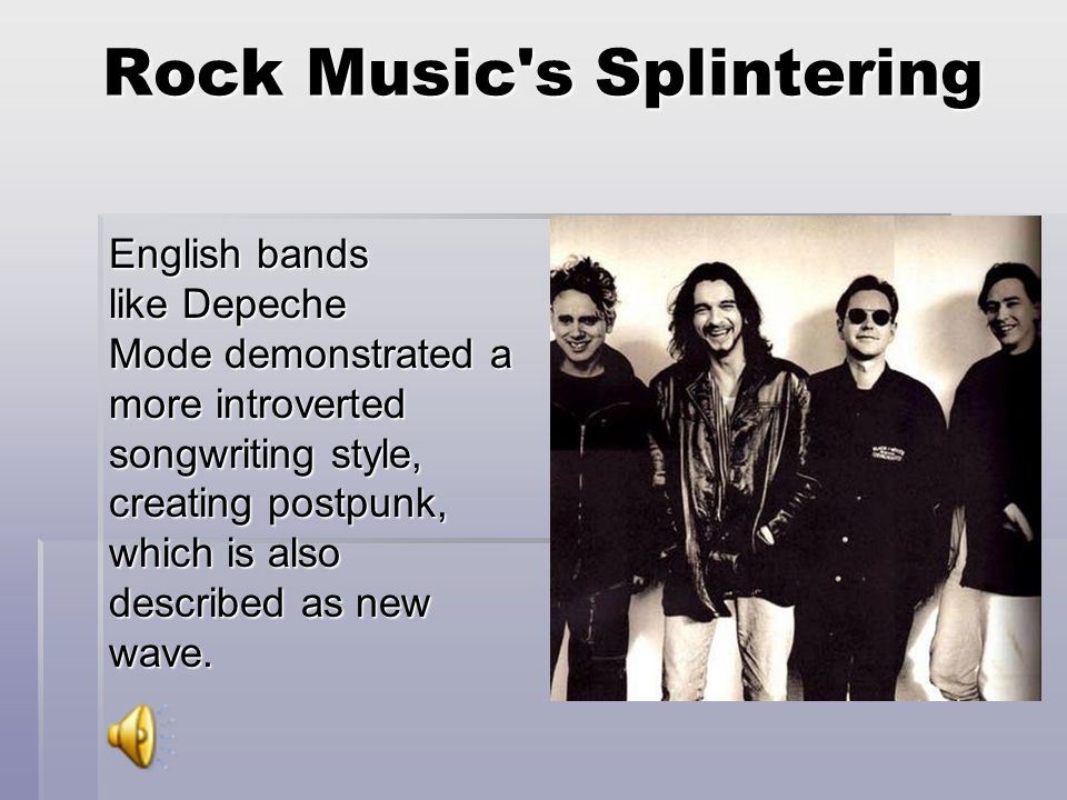 Rock Music s Splintering English bands like Depeche Mode demonstrated a more introverted songwriting style, creating postpunk, which is also described as new wave.