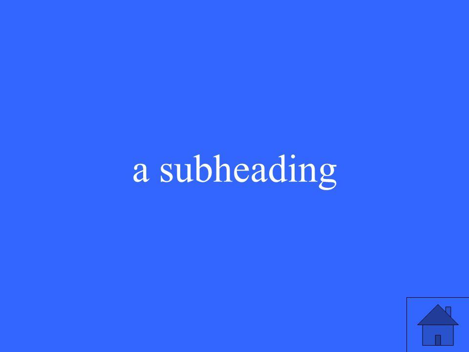 a subheading