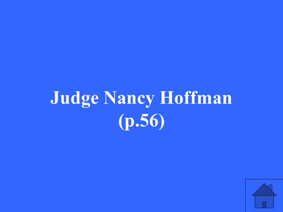 Judge Nancy Hoffman (p.56)