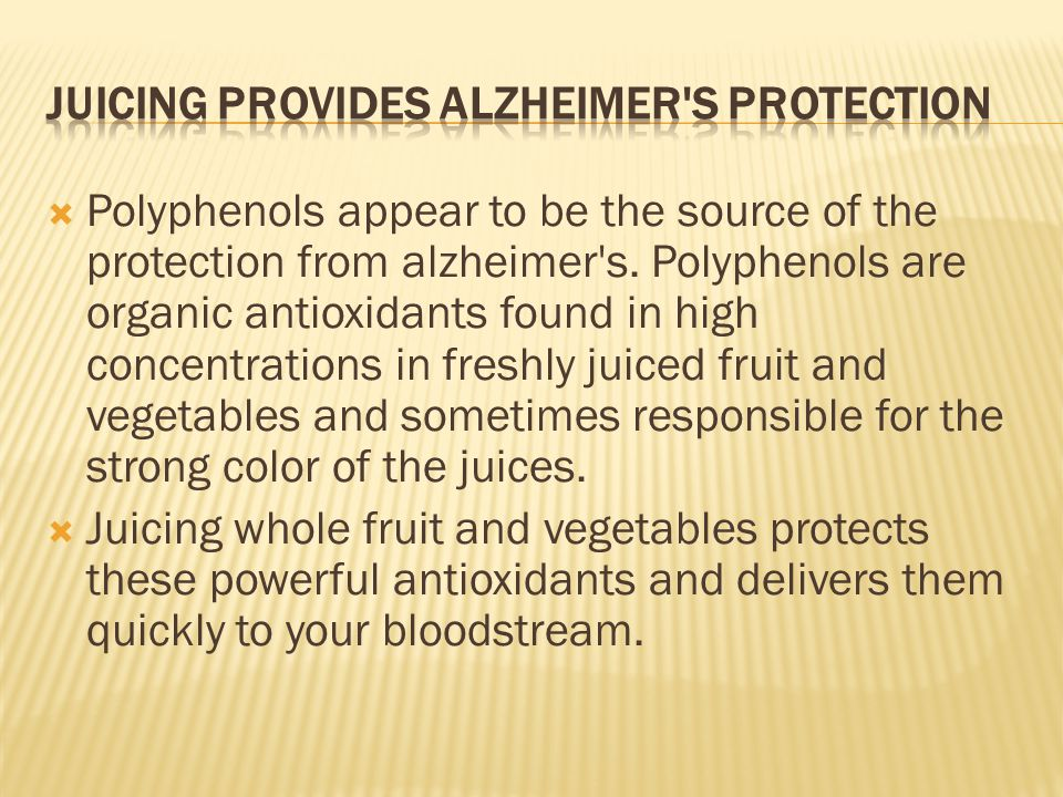  Polyphenols appear to be the source of the protection from alzheimer s.