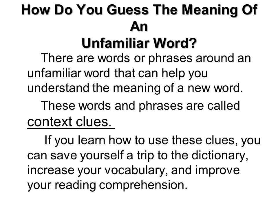 How Do You Guess The Meaning Of An Unfamiliar Word.