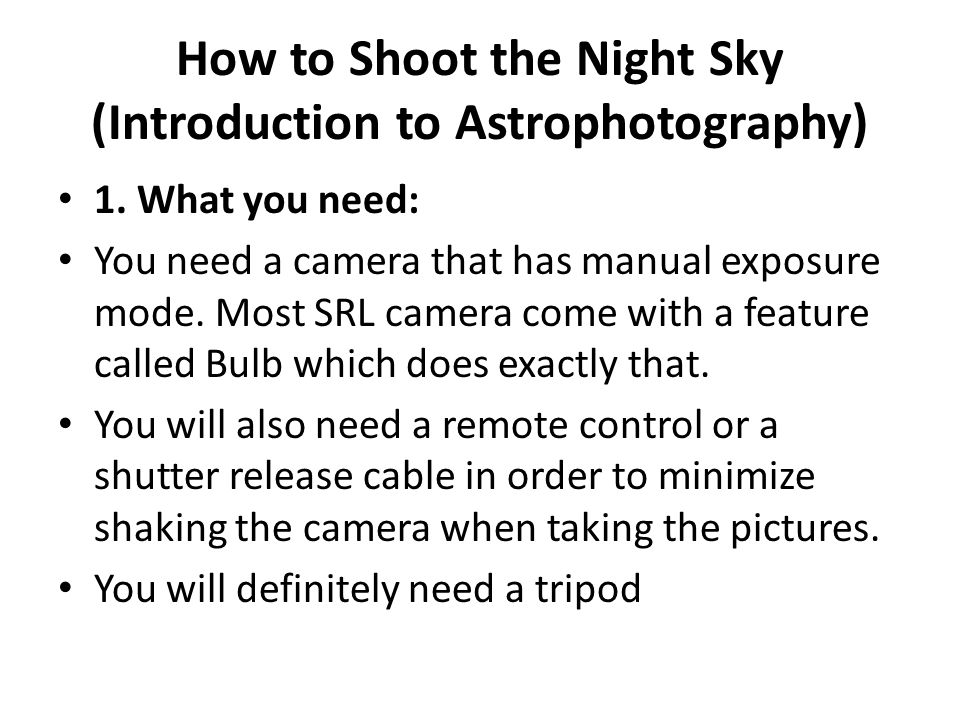 1. What you need: You need a camera that has manual exposure mode. Most SRL camera come with a feature called Bulb which does exactly that. You will a