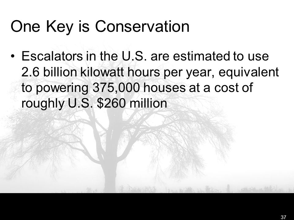 Free Template from www.brainybetty.com37 One Key is Conservation Escalators in the U.S. are estimated to use 2.6 billion kilowatt hours per year, equi