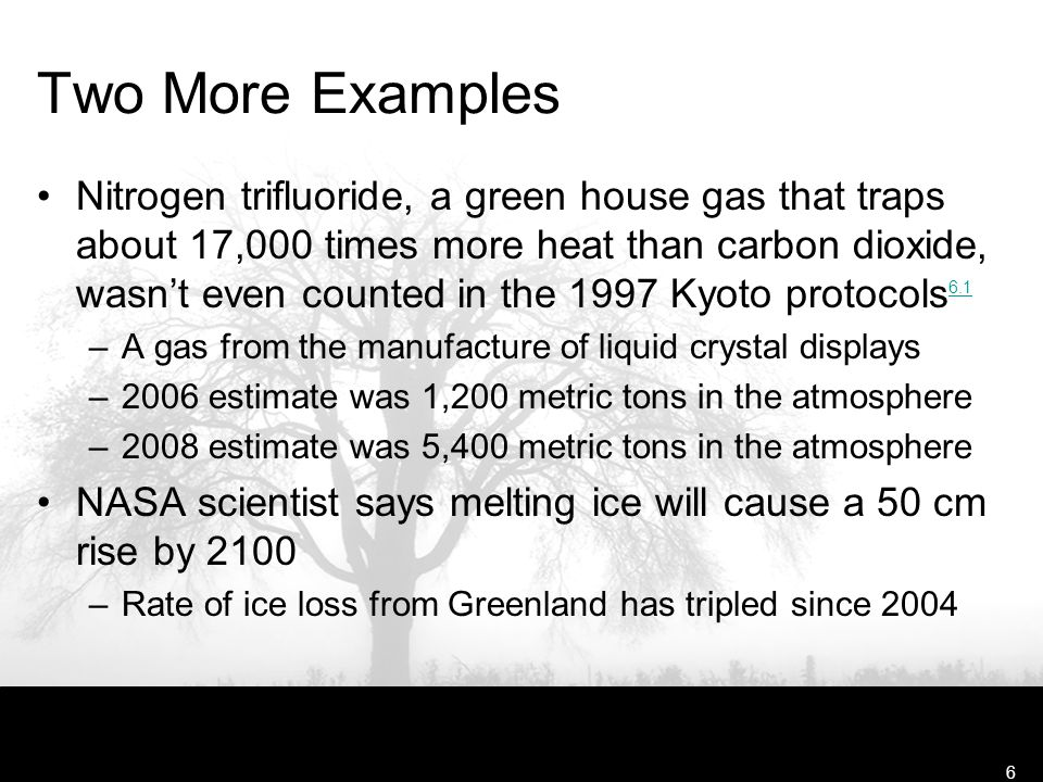 Free Template from www.brainybetty.com6 Two More Examples Nitrogen trifluoride, a green house gas that traps about 17,000 times more heat than carbon