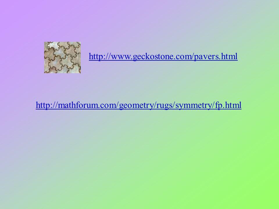 http://www.geckostone.com/pavers.html http://mathforum.com/geometry/rugs/symmetry/fp.html