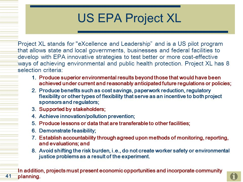 41 US EPA Project XL Project XL stands for
